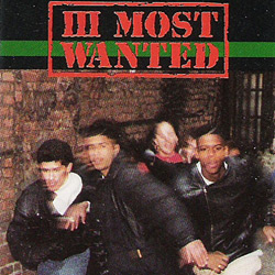 III Most Wanted
