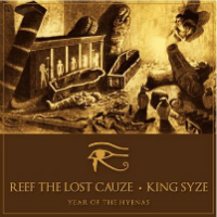 Reef the Lost Cauze & King Syze